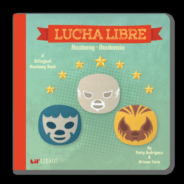 Lucha Libre :   Anatomy - Anatomia
